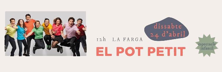 El Pot Petit Farga